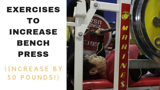 Best Exercises To Increase Bench Press