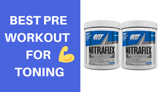 BEST PRE WORKOUT FOR TONING